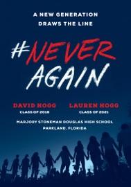 #NeverAgain - David Hogg & Lauren Hogg