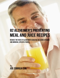 82 Alzheimer S Preventing Meal And Juice Recipes