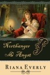 Northanger Angst A Northanger Abbey Diversion