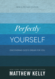 Perfectly Yourself: New and Revised Edition Summary