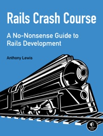Rails Crash Course - Anthony Lewis