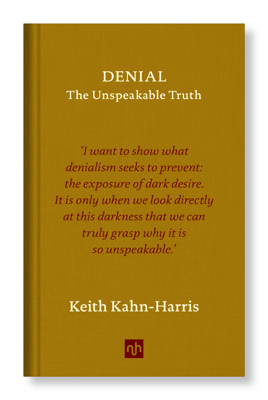 DENIAL - Keith Kahn-Harris book