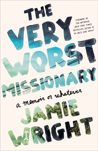 Jamie Wright - The Very Worst Missionary