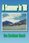 A Summer In 68
