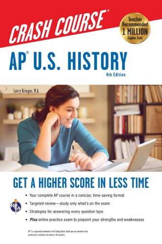 AP® U.S. History Crash Course - Larry Krieger - Larry Krieger