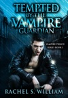 Tempted By The Vampire Guardian