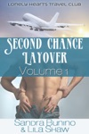 Second Chance Layover Volume One