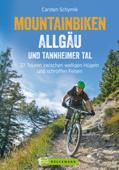 Biken Allgäu und Tannheimer Tal