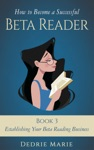 How To Become A Successful Beta Reader Book 3 Establishing Your Beta Reading Business