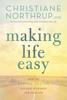 Christiane Northrup, M.D. - Making Life Easy kunstwerk