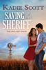 Kadie Scott - Saving the Sheriff  artwork