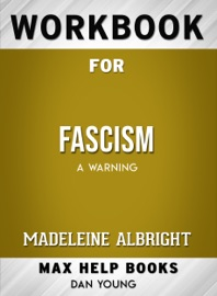 Workbook For Fascism A Warning Max Help Books