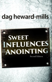 PDF] Sweet Influences of the Anointing By Dag Heward-Mills