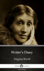 Virginia Woolf & Delphi Classics - Writer's Diary by Virginia Woolf - Delphi Classics (Illustrated) artwork