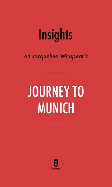 Insights on Jacqueline Winspear's Journey to Munich by Instaread