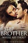 Stepbrother Where Art Thou