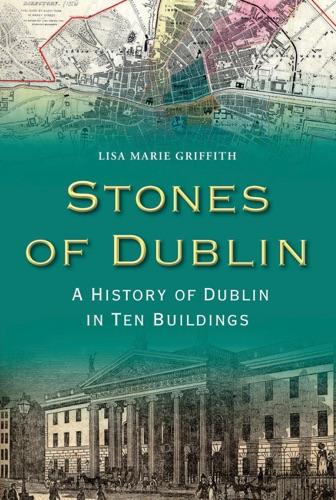 Lisa Marie Griffith - Stones of Dublin