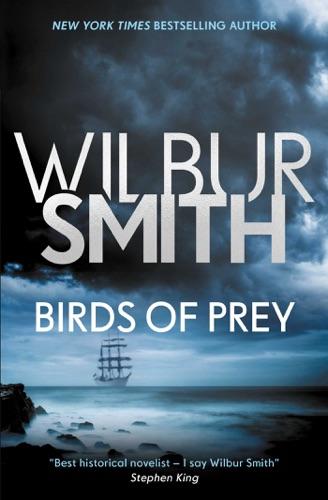 Wilbur Smith - Birds of Prey