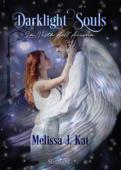 Darklight Souls. La Vista dell'Anima (Collana Starlight) Book Cover