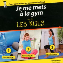 Je me mets à la gym pour les Nuls