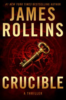 James Rollins - Crucible book