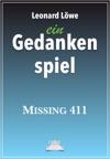 Ein Gedankenspiel Missing 411
