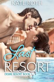 Last Resort - Kate Roth book summary