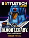 BattleTech Legends Blood Legacy