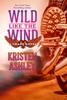 Wild Like the Wind - Kristen Ashley