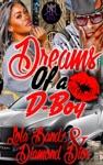 Dreams Of F A D-Boy