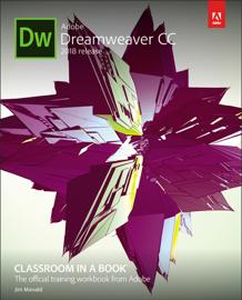 Adobe Dreamweaver CC Classroom in a Book (2018 release) book