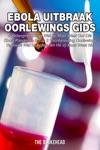 Ebola Uitbraak Oorlewings Gids
