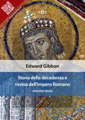 Storia della decadenza e rovina dell'Impero Romano, volume 3 Book Cover