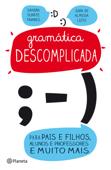 Gramática Descomplicada para Pais