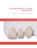 Werkstoffkunde-Kompendium Polymerbasierte CAD/CAM-Werkstoffe