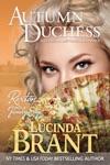 Autumn Duchess A Georgian Historical Romance