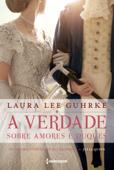 A verdade sobre amores e duques Book Cover