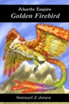 Akurite Empire Book Two Golden Firebird