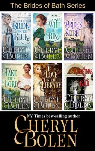 Cheryl Bolen - The Brides of Bath Series
