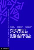 Prevenire e contrastare il bullismo e il cyberbullismo Book Cover