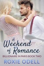 A Weekend Of Romance