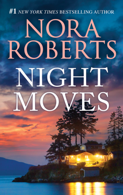 Night Moves - Nora Roberts book