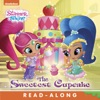 The Sweetest Cupcake (Shimmer And Shine) (Enhanced Edition)