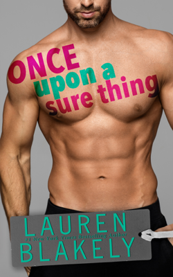 Once Upon A Sure Thing - Lauren Blakely book