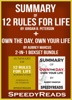 Summary of 12 Rules for Life: An Antidote to Chaos by Jordan B. Peterson + Summary of Own the Day, Own Your Life by Aubrey Marcus