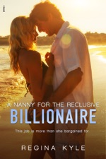 A Nanny For The Reclusive Billionaire A Billionaire Popular Romance