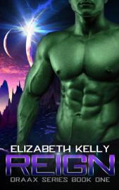 Reign (Draax Series Book One) book