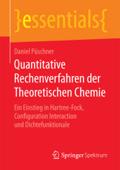 Quantitative Rechenverfahren der Theoretischen Chemie