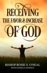 Receiving The Favor  Increase Of God