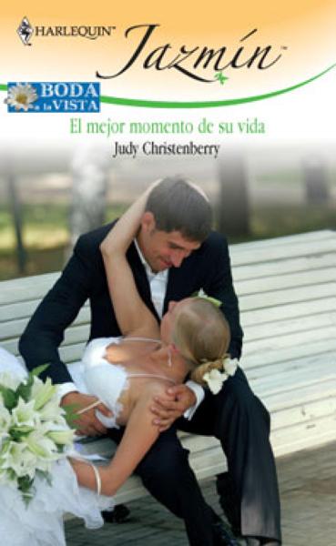 El mejor momento de su vida por Judy Christenberry